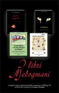 I libri Melogmani