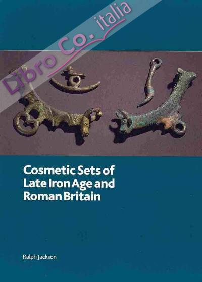 Cosmetic Sets of Late Iron Age and Roman Britain