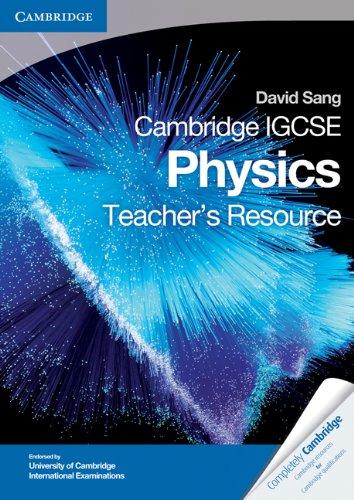 Cambridge IGCSE Physics Teacher's Resource CD-ROM