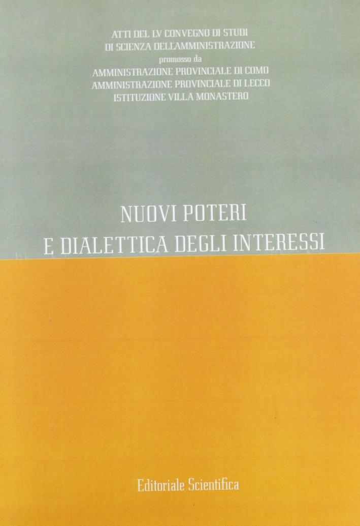 Nuovi poteri e dialettica degli interessi