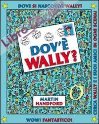 Dov'è Wally? Ediz. illustrata. Vol. 1
