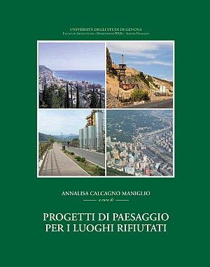 Progetti di Paesaggio per i Luoghi Rifiutati