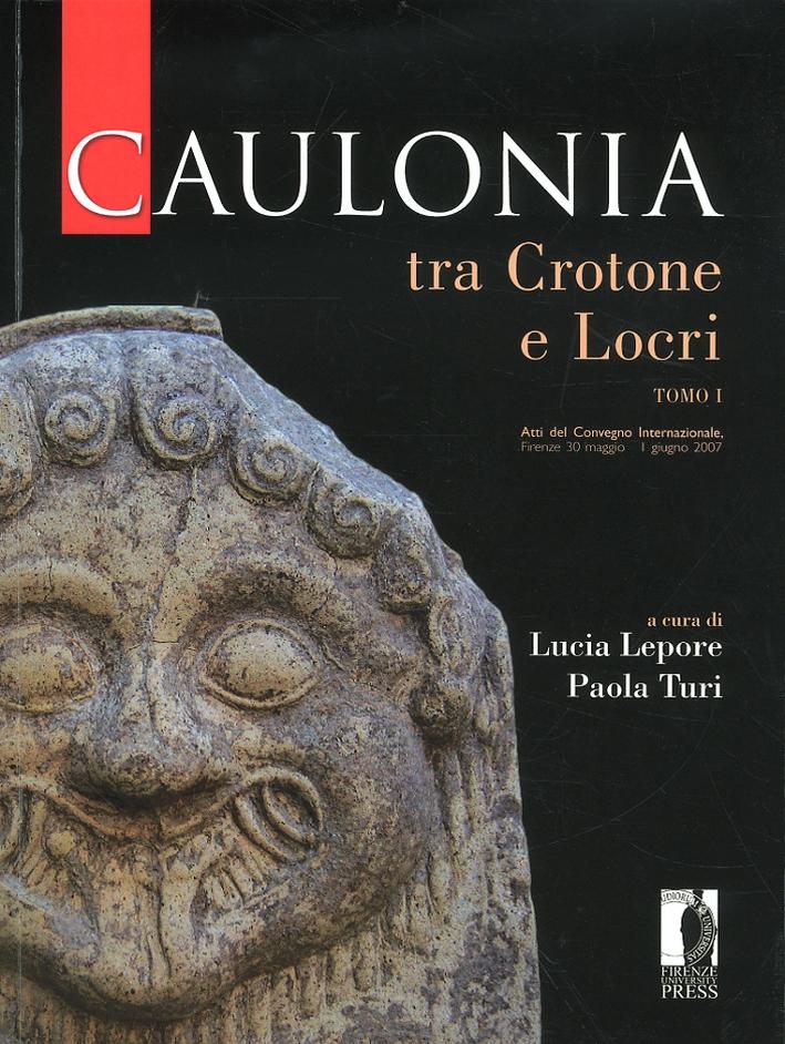 Caulonia tra Crotone e Locri