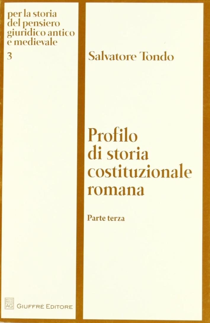 Profilo di storia costituzionale romana. Vol. 3