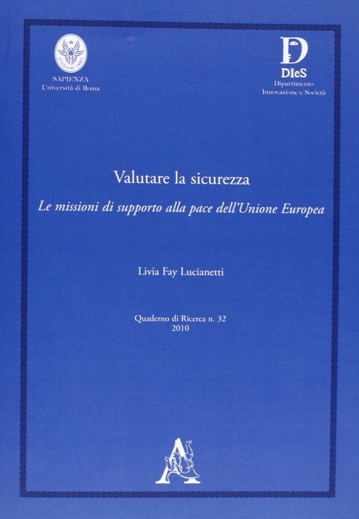 Valutare la sicurezza. Le missioni di supporto alla pace dell'Unione Europa