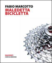 Maledetta bicicletta