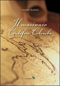 Il marinaio Cristoforo Colombo