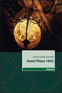 Hotel Plaza 1943