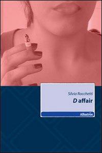 D affair