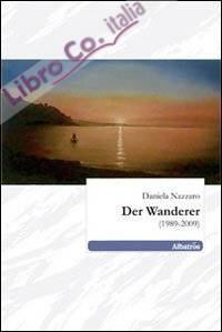 Der Wanderer (1989-2009)