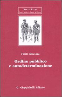 Ordine pubblico e autodeterminazione