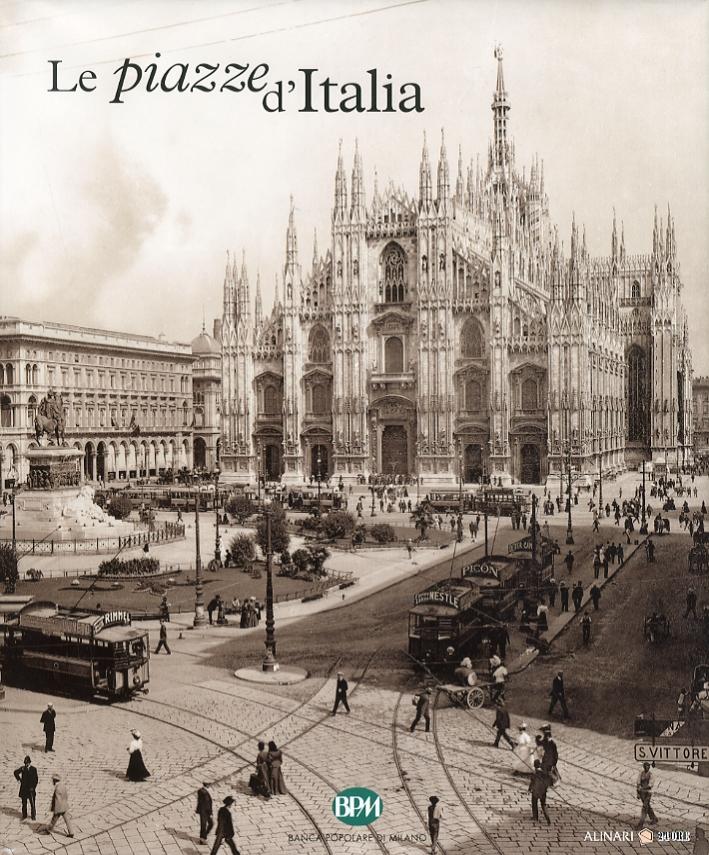 Le piazze d'Italia. Lombardia