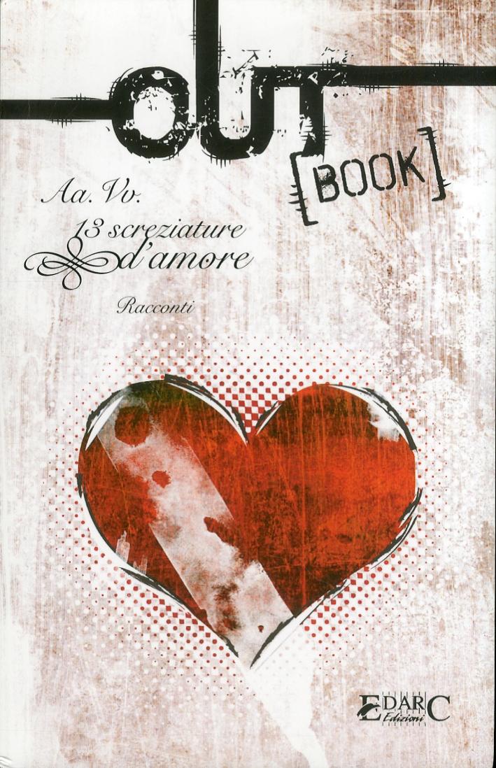 Outbook. 13 screziature d'amore