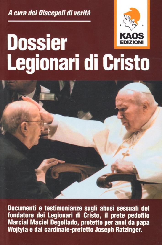 Dossier legionari di Cristo