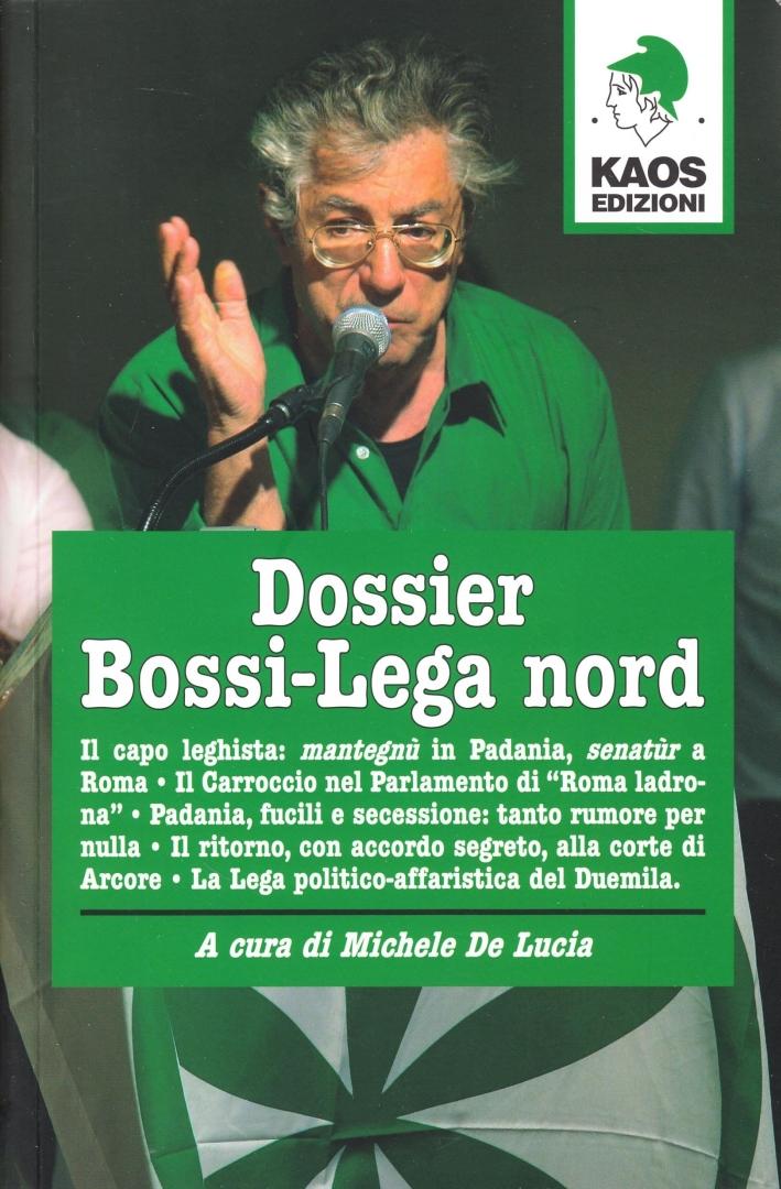 Dossier Bossi-Lega Nord