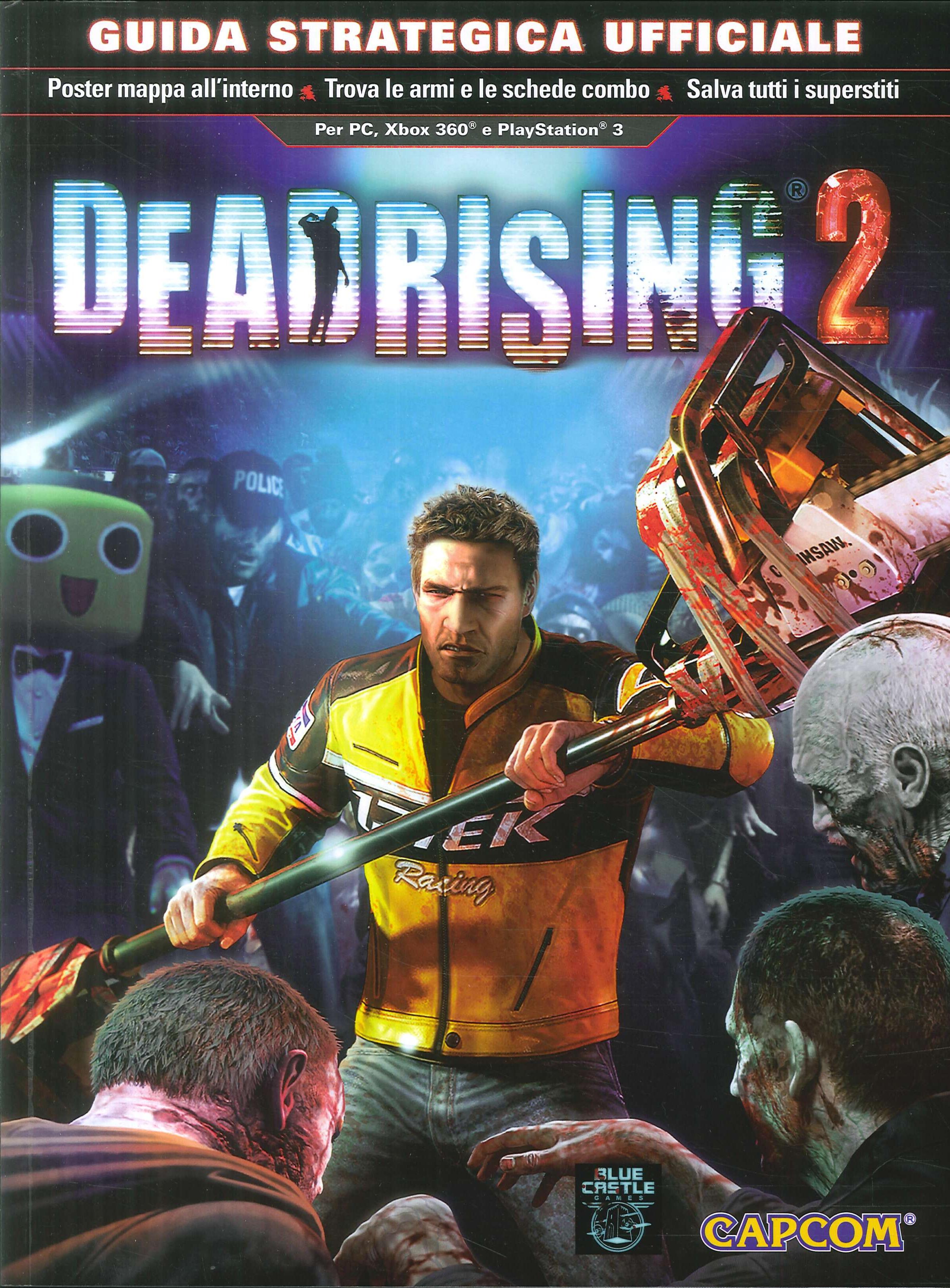Dead rising 2. Guida strategica ufficiale