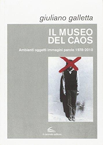 Il museo del caos. Ediz. illustrata
