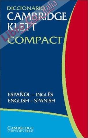 Diccionario Cambridge Klett Compact Espanol-Ingles/English-S
