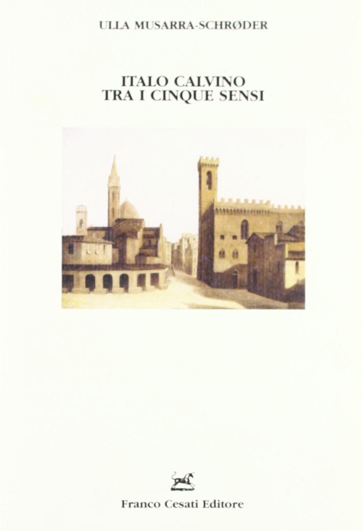 Italo Calvino tra i Cinque Sensi
