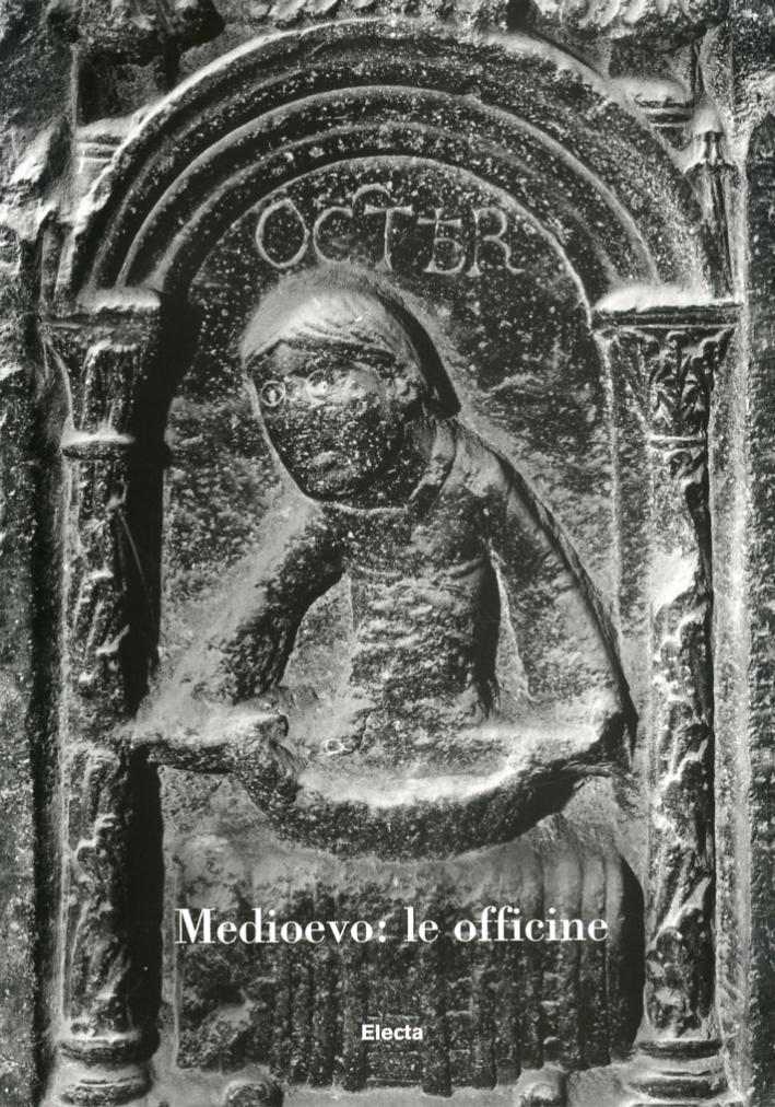 Medioevo. Le Officine