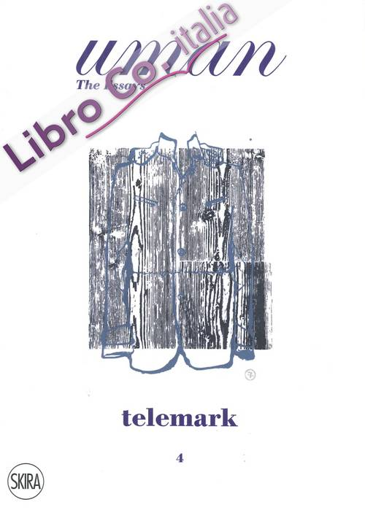 Uman. The Essays. Vol. 4. Telemark