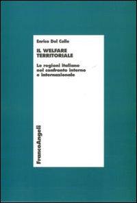 Il welfare territoriale. Le regioni italiane nel confronto interno e internazionale