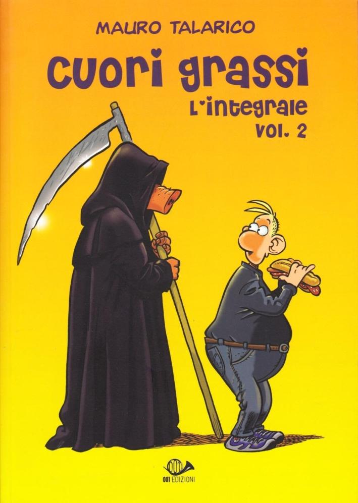 Cuori Grassi l'integrale. Vol. 2