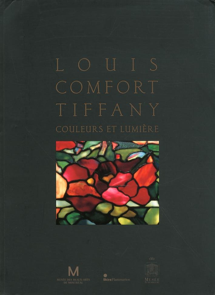 Louis Comfort Tiffany. Couleurs et Lumière