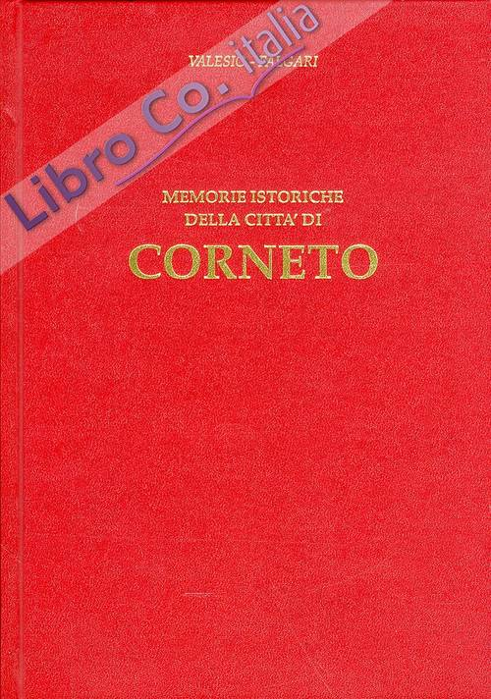 Memorie istoriche della città di Corneto