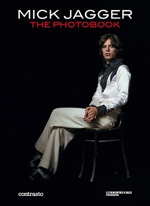 Mick Jagger. The photobook. Ediz. inglese