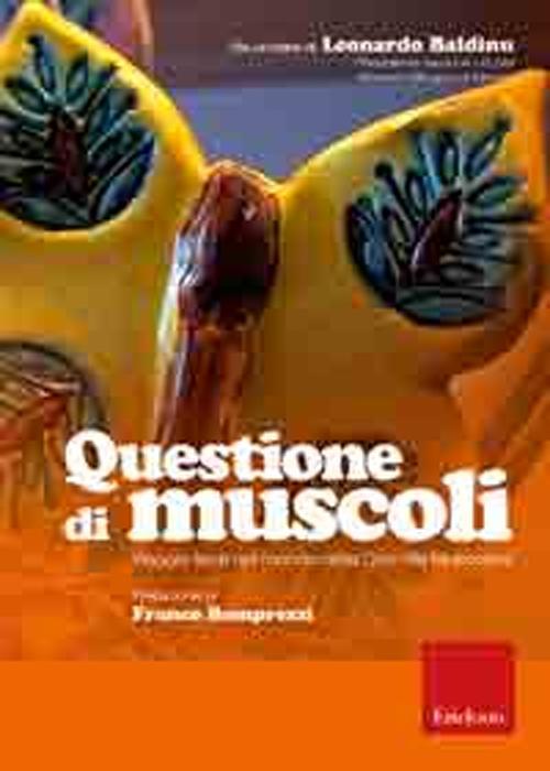 Questione di muscoli. Viaggio lieve nel mondo della Distrofia Muscolare. DVD. Con libro
