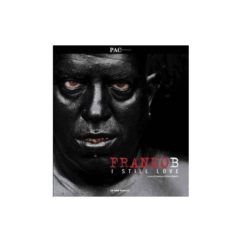 9788871796567 Francesca Maglietti 2010 Franko B I Still Love