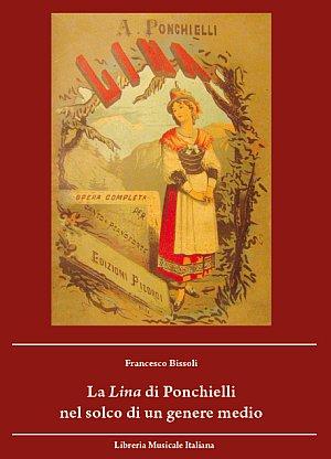 La Lina di Ponchielli nel solco di un genere medio.