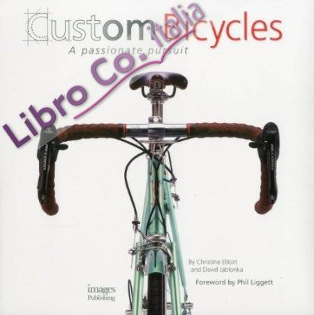 Custom Bicycles.