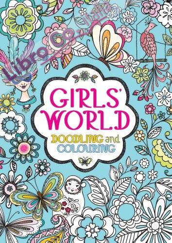Girls' World of Doodling and Colouring