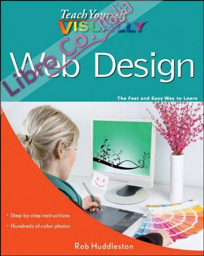 Teach Yourself VISUALLY Web Design.