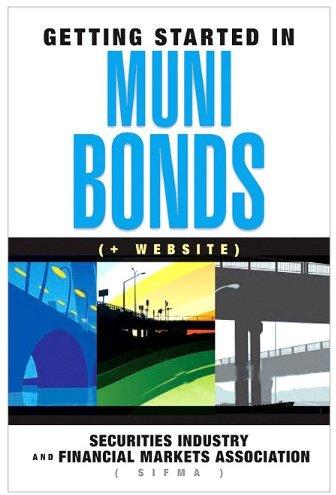Getting Started in Muni Bonds.