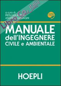 Manuale dell'ingegnere civile e ambientale.