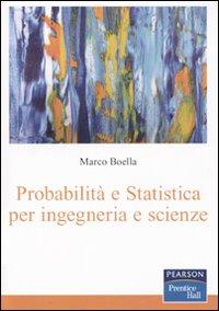 Probabilità e statistica per ingegneria e scienze.