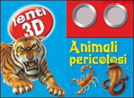 Animali pericolosi. Ediz. illustrata. Con gadget