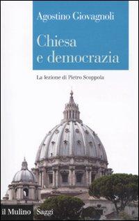 Chiesa e democrazia. La lezione di Pietro Scoppola.