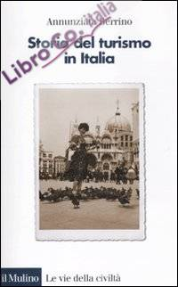 Storia del turismo in Italia.