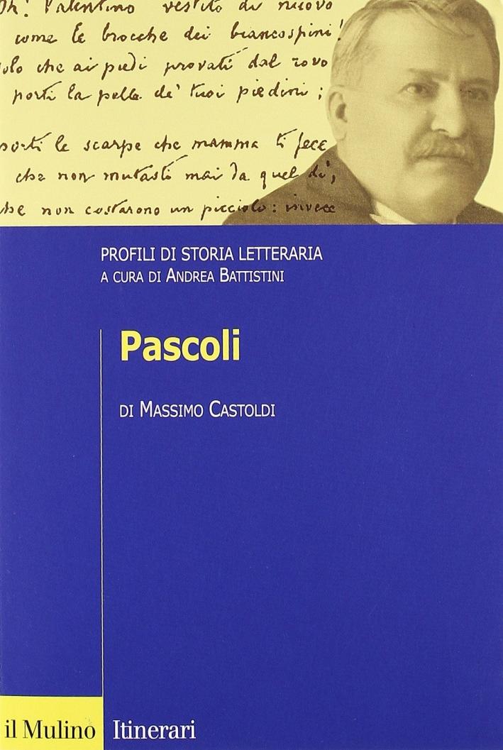 Pascoli. Profili di storia letteraria.