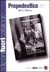Propedeutica della danza. 80 esercizi pratici