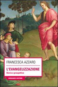 L'evangelizzazione. Storie e prospettive
