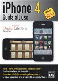 IPhone 4. Guida all'uso