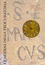 Quaderni della procuratoria. Arte, storia, restauri della basilica di San Marco a Venezia (2010). Ediz. illustrata. Vol. 5