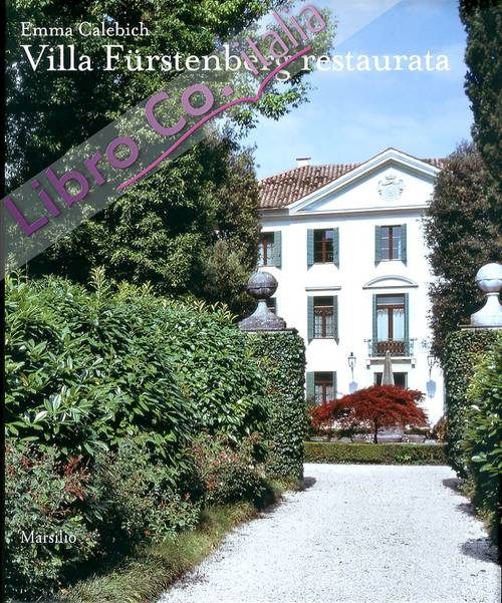Villa Fürstenberg. Un intervento di conservazione e Riuso di Giuseppe Cristinelli