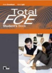 Total FCE. Student's bookLanguage maximizer. Con CD Audio. Per le Scuole superiori