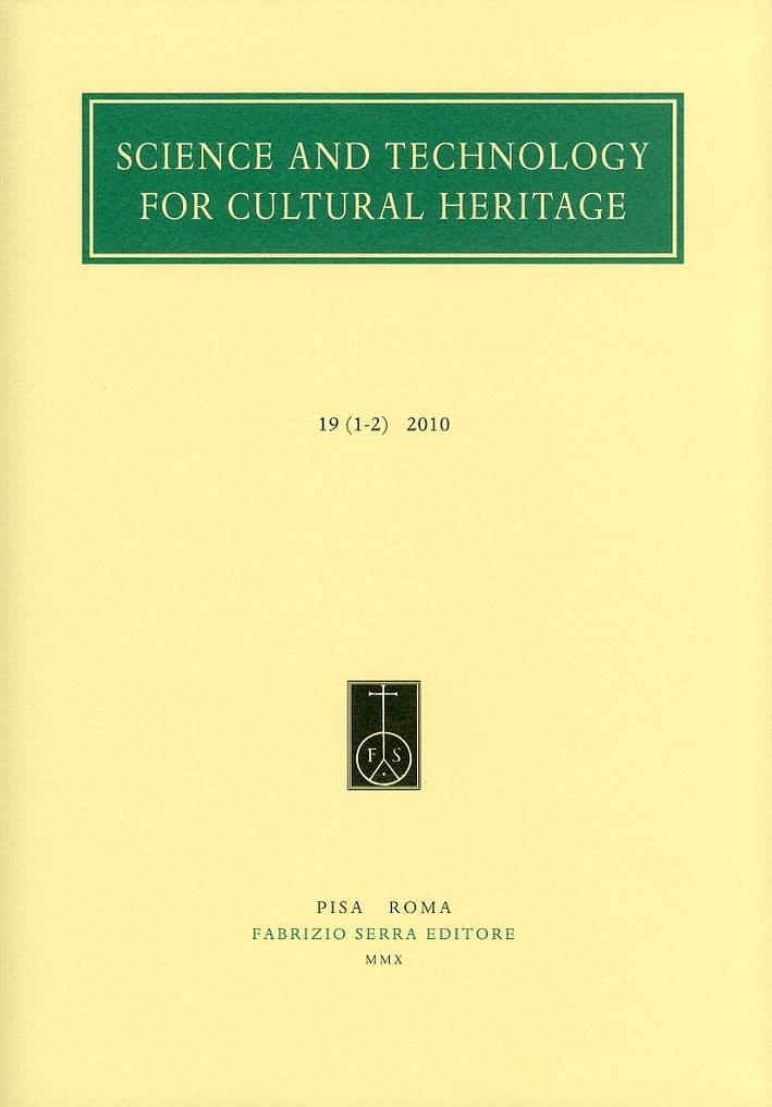 Science and Technology for Cultural Heritage. 19. 1-2. 2010. [Edizione italiana e inglese]